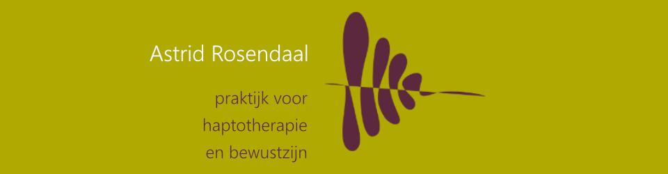 Astrid Rosendaal Haptotherapie